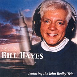 This is Bill Hayes CD